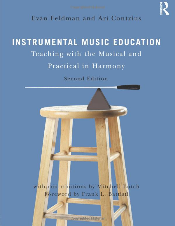 Instrumental Music Education: Teaching with the Musical and Practical in Harmony
